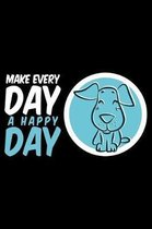 Make Day A Happy Day