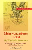 German Reader, Level 1 Beginners (A1): Mein wunderbares Lokal