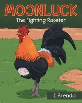 Moonluck The Fighting Rooster