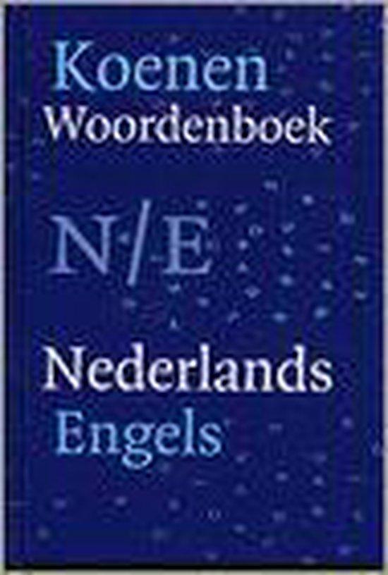 Koenen Woordenboek Nederlands-Engels - K. ten Bruggencate |