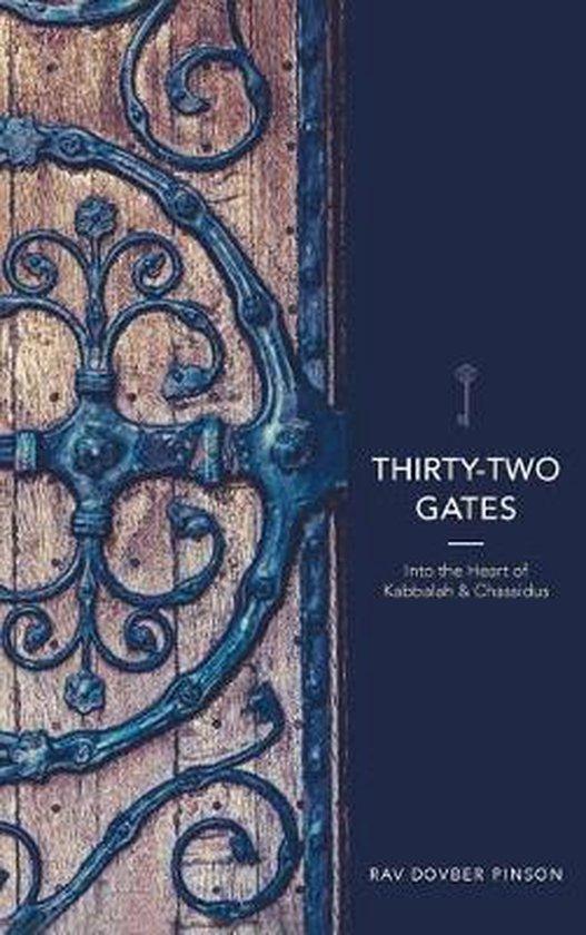 Thirty-Two Gates