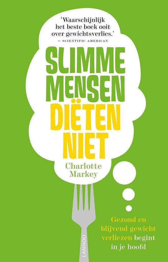 Slimme mensen diëten niet (E-boek - ePub-formaat) - Charlotte N. Markey  