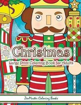 Christmas Large Print Coloring Book For Adults