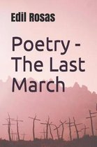Poetry - The Last March