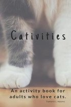 Cativities