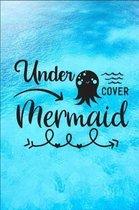 Under COVER Mermaid
