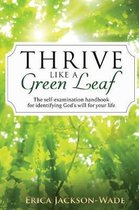 Thrive Like A Green Leaf