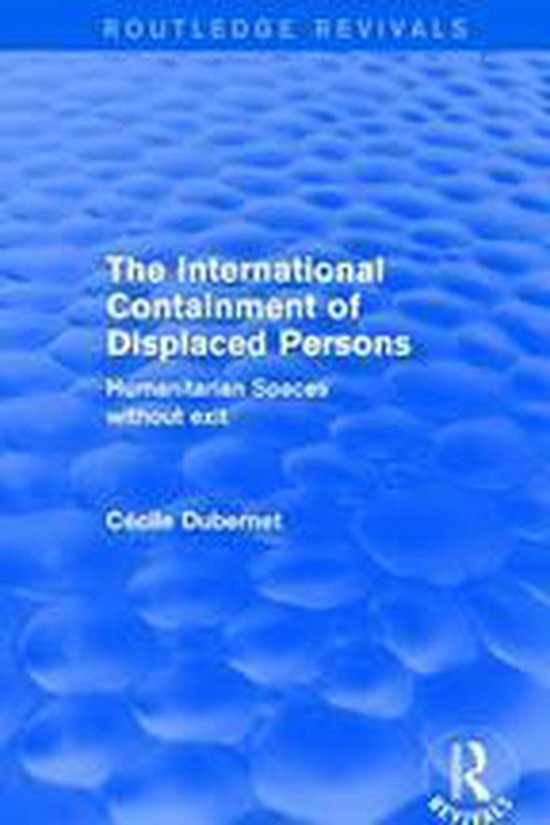 The International Containment of Displaced Persons