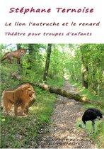 Le lion l'autruche et le renard