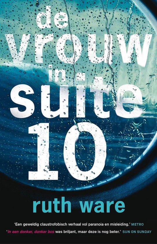 De vrouw in suite 10 - Ruth Ware   Fthsonline.com