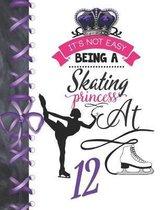 It's Not Easy Being A Skating Princess At 12