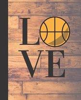 Love Basketball School Composition Notebook