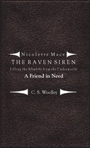 Nicolette Mace: the Raven Siren - Filling the Afterlife from the Underworld: A Friend in Need