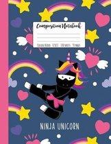 Composition Notebook College Ruled Ninja Unicorn