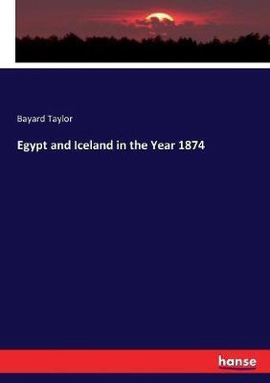 Egypt and Iceland in the Year 1874