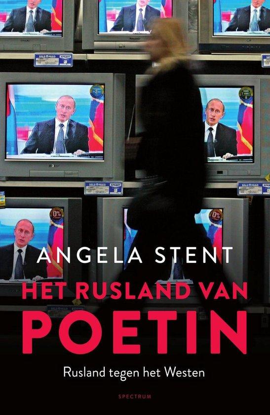 Het Rusland van Poetin - Angela Stent |
