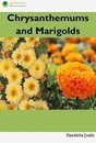 Chrysanthemum and Marigold