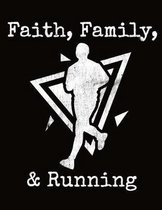 Faith Family Running