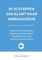10 stappen boekenserie  -   In 10 stappen van klant naar ambassadeur
