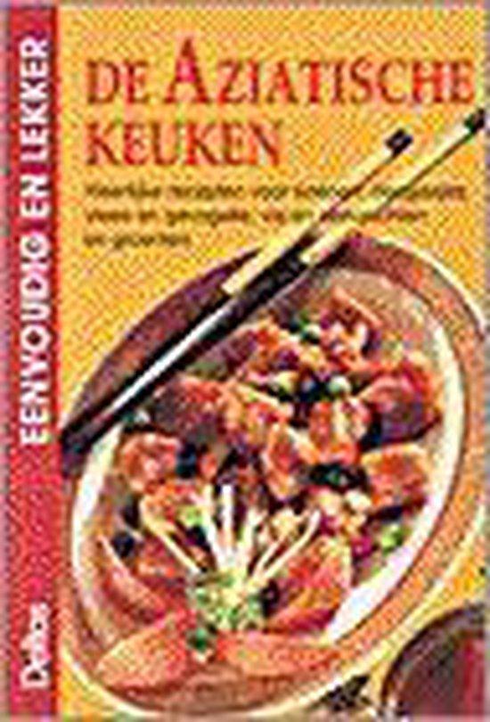Eenvoudig en lekker 3. De Aziatische keuken - Renate Faller |