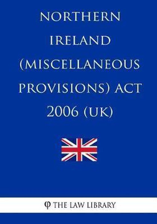 Northern Ireland (Miscellaneous Provisions) Act 2006 (UK)