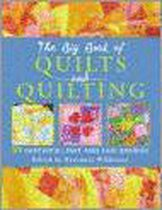 The Big Book of Quilts and Quilting