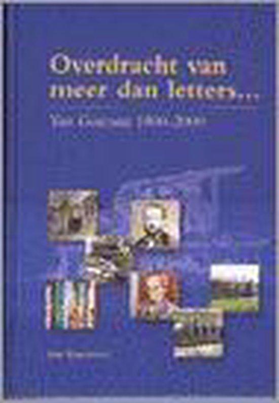 Overdracht Van Meer Dan Letters... - J. Hagedoorn |
