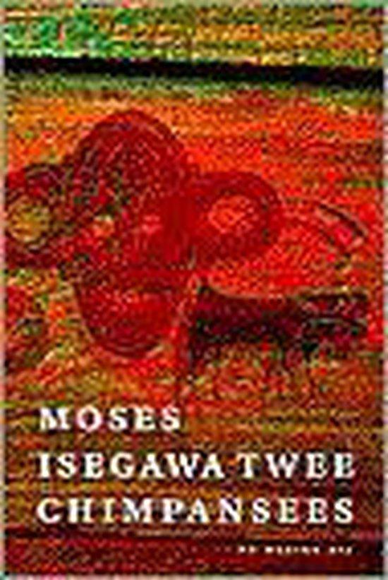 Twee Chimpansees, Gevolgd Door Prinses Europa - Moses Isegawa  