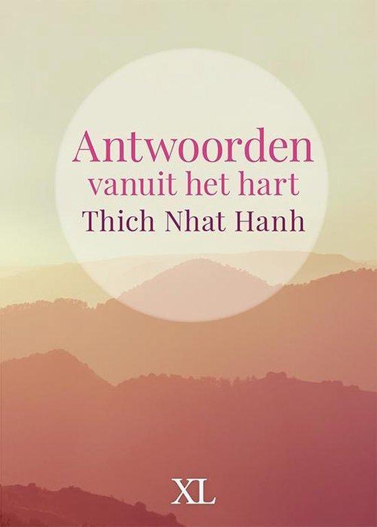 Antwoorden vanuit het hart - Thich Nhat Hanh | Fthsonline.com
