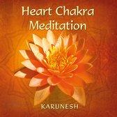 Karunesh - Heart Chakra Meditation I