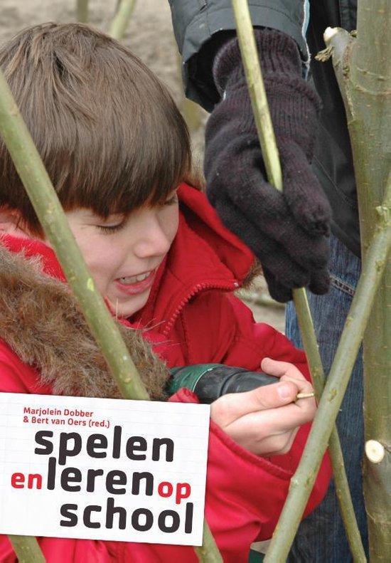Spelen en leren op school - Marjolein Dobber |