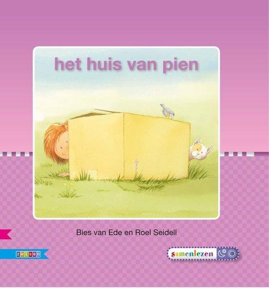 Veilig leren lezen - Het huis van Pien AVI S - Bies van Ede  