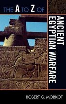 The A to Z of Ancient Egyptian Warfare