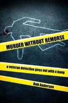 Murder Without Remorse
