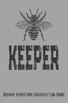 Keeper Beehive Inspection Checklist Log Book
