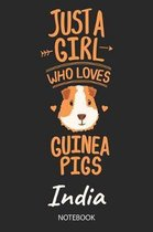 Just A Girl Who Loves Guinea Pigs - India - Notebook