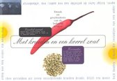 Boek cover Met kruiden en een korrel zout van Ellen Derksen
