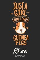 Just A Girl Who Loves Guinea Pigs - Rhea - Notebook
