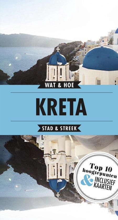 Wat & Hoe Reisgids - Kreta - Wat & Hoe Reisgids |