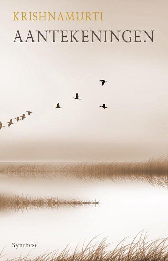 Aantekeningen - Jiddu Krishnamurti | Fthsonline.com