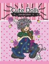 Cute Dolls - Livro de Colorir