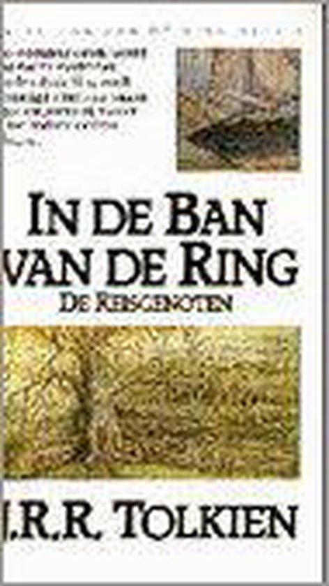 In de ban van de Ring, deel 1: De Reisgenoten - J.R.R. Tolkien |