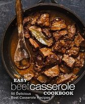 Easy Beef Casserole Cookbook