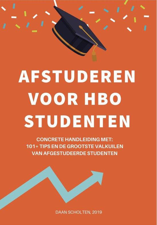 Afstuderen voor hbo studenten boek | Dé handleiding met 101 tips, tools en valkuilen van afgestudeerden