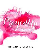 PrayedUp