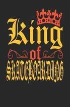 King Of Skateboarding