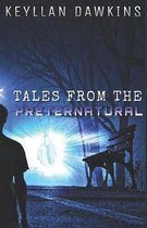 Tales from the Preternatural