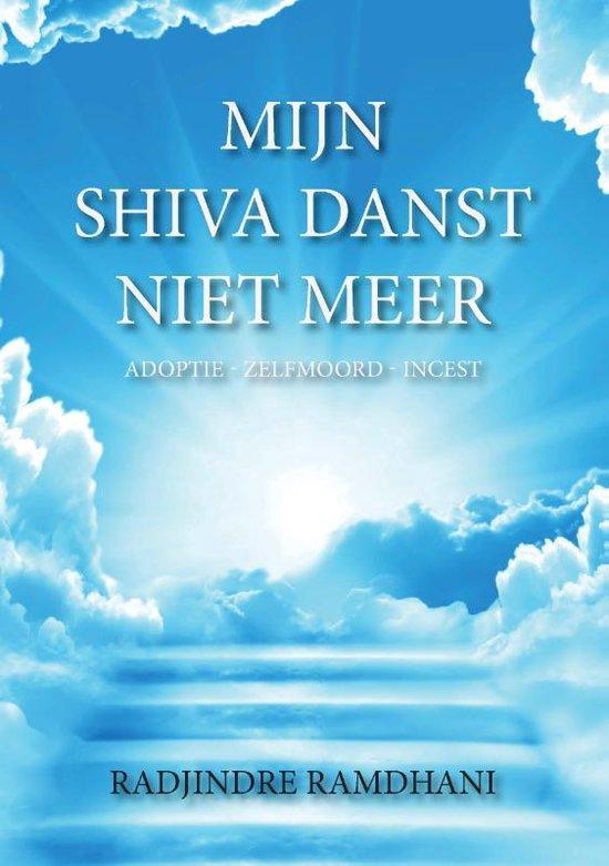 Mijn Shiva Danst Niet Meer - Radjindre Ramdhani  