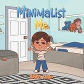 Minimalist Me