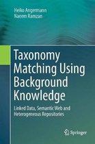 Taxonomy Matching Using Background Knowledge